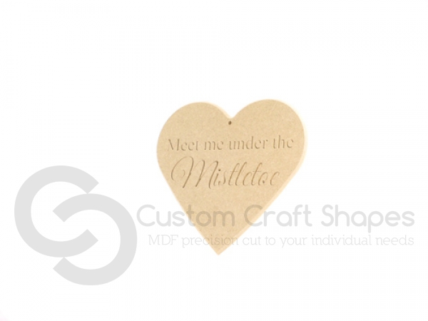 Meet Me Under the Mistletoe Heart with rounded edge (6mm)
