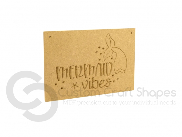 Mermaid Vibes Plaque (6mm)