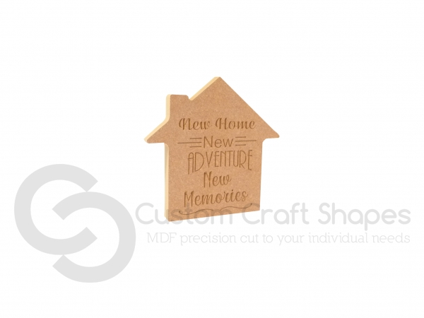 New Home New Adventure New Memories, Engraved House (18mm)