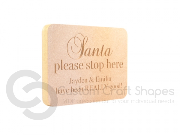 Personalised Engraved Plaque, Rounded Corners, 'Santa please stop here for...' (18mm)