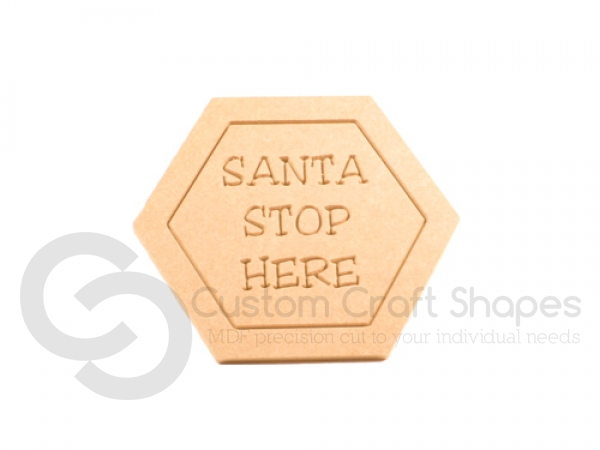 Santa Stop Here Door Sign (6mm)