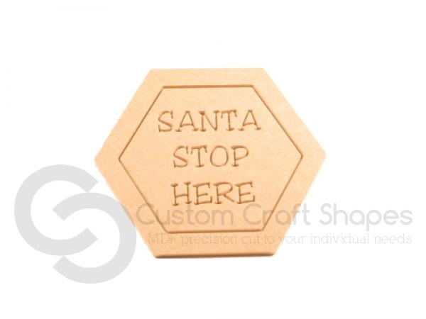 Santa Stop Here Door Sign (9mm)
