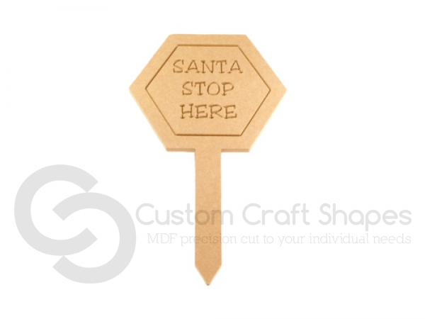 Santa Stop Here Sign with Stake (9mm)