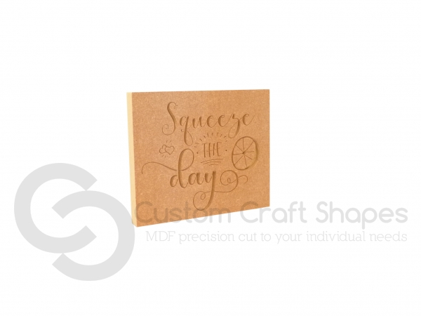Squeeze The Day, Engraved Plaque (18mm)