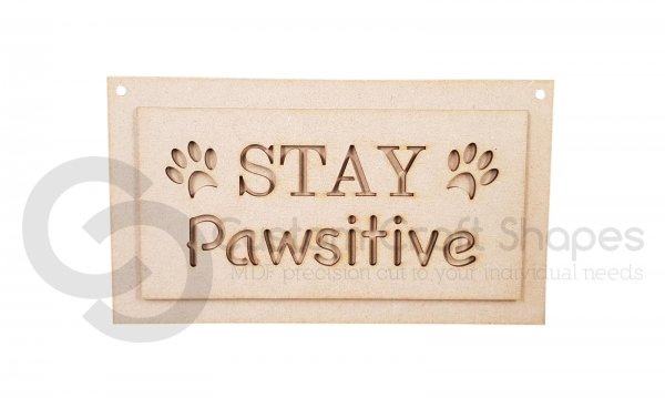 Stay Pawsitive (3mm)