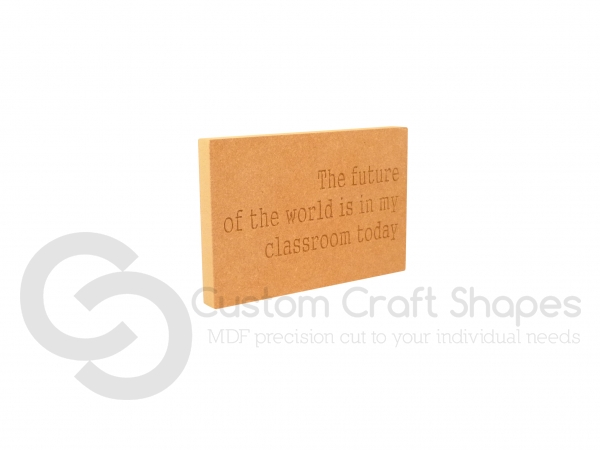The Future Of The World... Engraved Plaque (18mm)