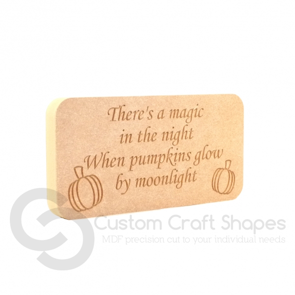 There's a magic in the night... Engraved Plaque (18mm)