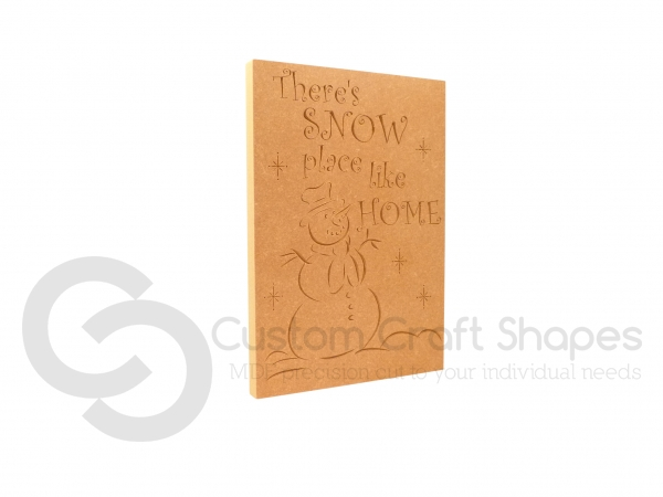 There's Snow Place Like Home, Engraved Plaque (18mm)