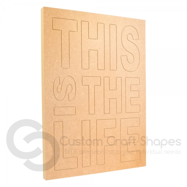 THIS IS THE LIFE, Large Engraved Plaque (18mm)
