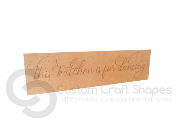 This kitchen is for dancing, Rectangular Engraved Plaque (18mm)