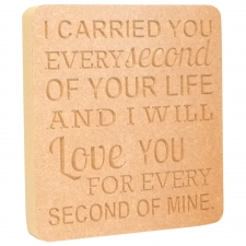 18mm Engraved Plaque, 'I carried you every...'