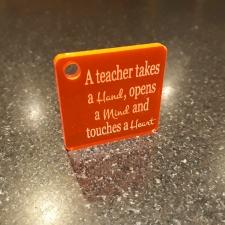 Acrylic Keyring, 'A teacher takes...'