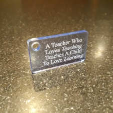 Acrylic Keyring, 'A Teacher Who Loves Teaching...'
