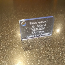 Acrylic Keyring, 'Three reasons for being a Teacher...'