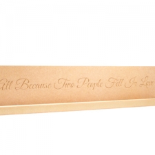 All Because Two People... Engraved plaque (18mm)