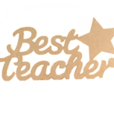 Best Teacher Sign (6mm)