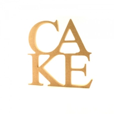 CAKE Sign (6mm)