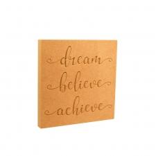 Dream, Believe, Achieve - Engraved Plaque (18mm)