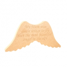 'My Mum was given wings...' Engraved Wings (18mm)