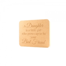 "Engraved Daughter Plaque, ""A Daughter is a little girl..."""