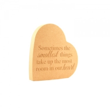 'Sometimes the smallest things...' Engraved Heart on the Side (18mm)