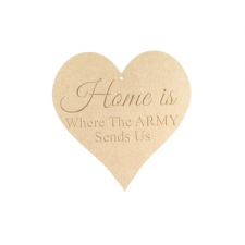"Engraved Heart ""Home is Where The ARMY Sends Us"" (6mm)"