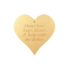 """Mums love hugs..."" Engraved Heart (6mm)"