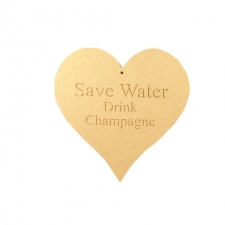 "Engraved Heart ""Save Water Drink Champagne"" (6mm)"