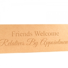 """Engraved Plaque """"Friends Welcome..."""" (18mm)"""