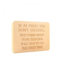 """If at first you don't succeed...Teacher"" Engraved Plaque (18mm)"