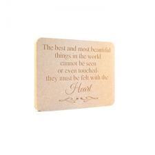 'The best and most beautiful things...' Engraved Plaque (18mm)