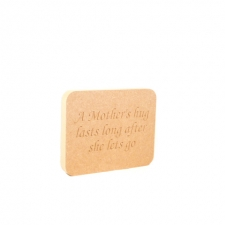 'A Mother's Hug Lasts Long...' Engraved Plaque (18mm)