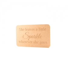 'She leaves a little Sparkle...' Engraved Plaque (18mm)