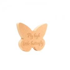 'Fly high little butterfly' Engraved Butterfly Shape (18mm)