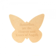 Freestanding Engraved Butterfly, 'Butterflies are Heaven sent kisses...' (18mm)