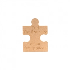 Freestanding, Engraved Jigsaw Piece: Dad, The first piece of our family puzzle (18mm)