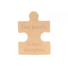 Freestanding, Engraved Jigsaw Piece: Our puzzle is now complete (18mm)