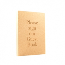 Freestanding Engraved Plaque, 'Please sign our Guest Book' (18mm)