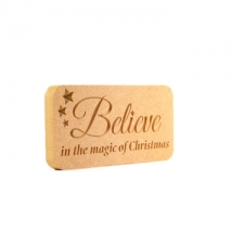 Believe in the magic of Christmas, Engraved Plaque(18mm)