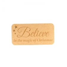 Freestanding, Engraved Plaque: Believe in the magic of Christmas (18mm)