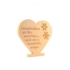 """""""Grandchildren are like snowflakes..."""" Engraved Freestanding Heart (18mm)"""
