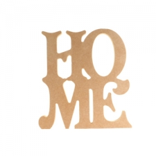 Freestanding HOME Sign (18mm)
