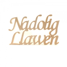 Freestanding Nadolig Llawen