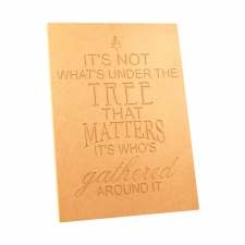 It's not what's under the tree... Large engraved plaque (18mm)