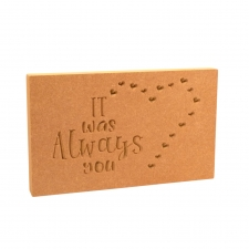 'It was always you' Engraved Plaque (18mm)