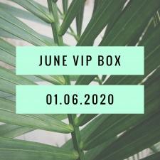 June VIP Box
