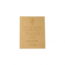 Keep Calm And Drink Wine (6mm)