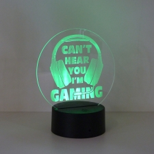 LED/Acrylic Light - Can't Hear You I'm Gaming