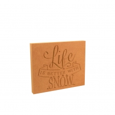 Life is Better with Snow (18mm)