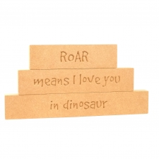 'Roar means I love you...' Stacking Blocks (18mm)